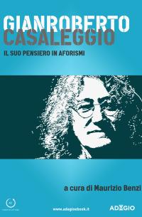 Gianroberto Casaleggio: il suo pensiero in aforismi